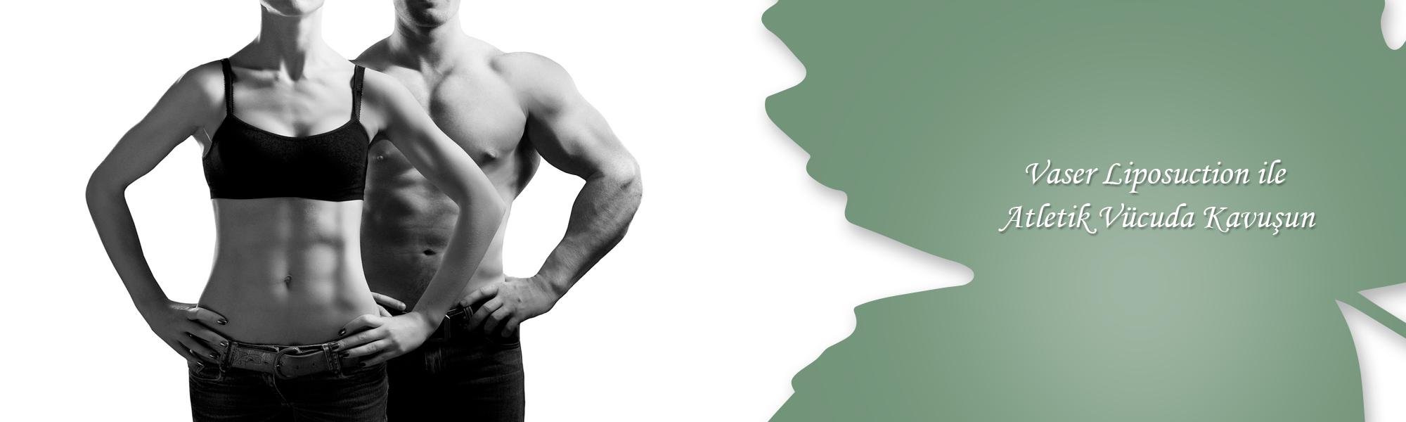 Vaser-Liposuction-ile-at